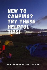 New To Camping? Try These Helpful Tips!
